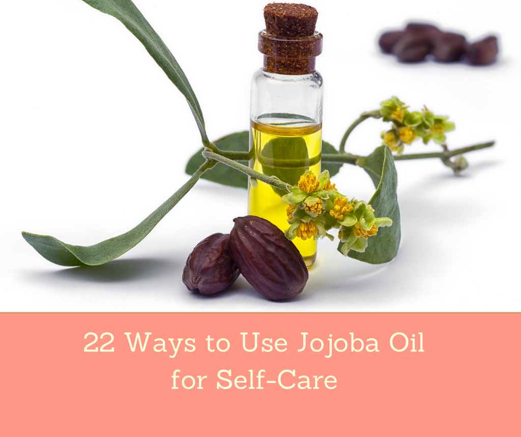 22 Ways to Use Jojoba Oil for Self-Care