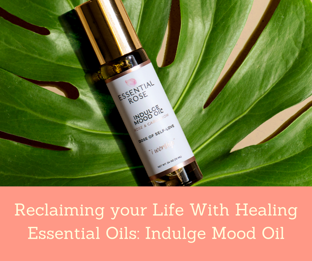Reclaiming your Life With Healing Essential Oils: Indulge Mood Oil