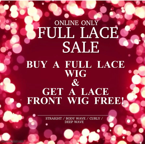HOLIDAY FULL LACE WIG SALE BOGO!