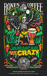 Jamaican Me Crazy | 12oz