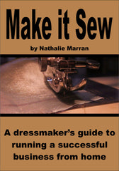 make it sew sewing dressmaker seamstress