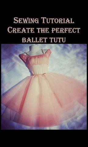 Ballet Tutu Sewing Tutorial