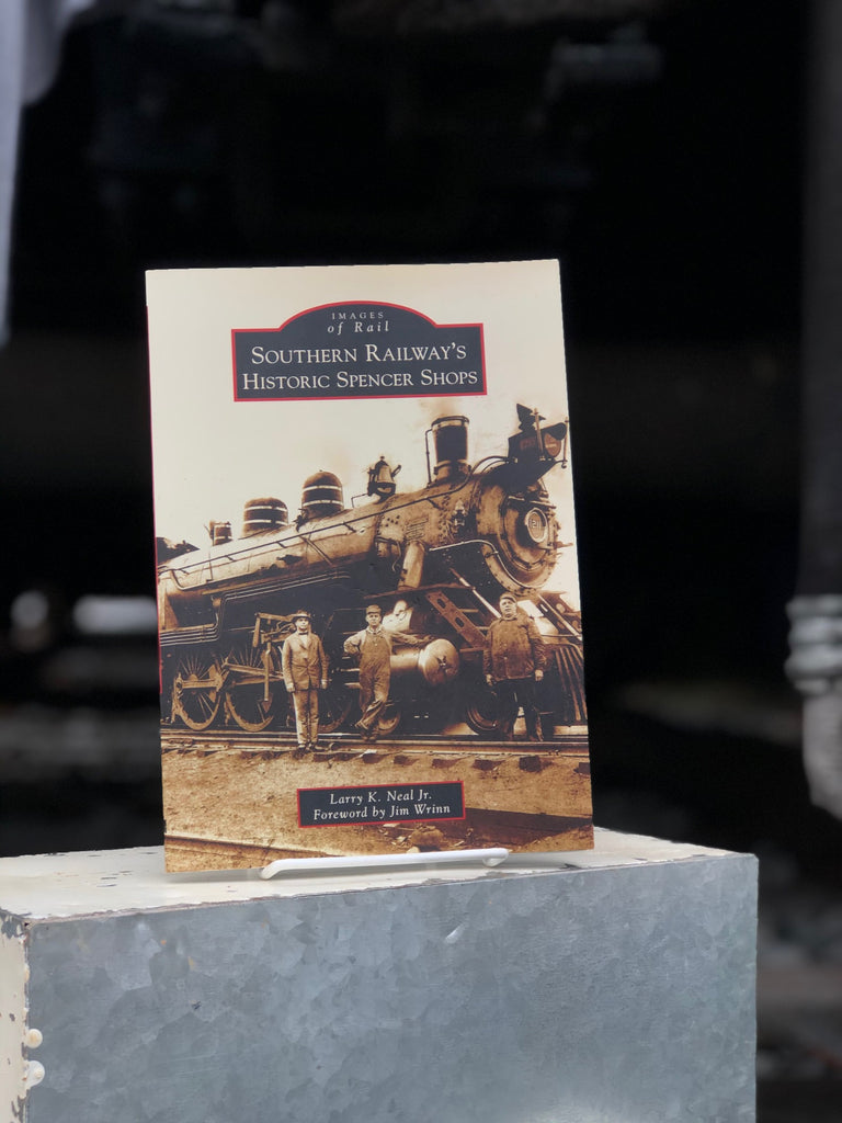 Southern Railway's Historic Spencer Shops Book