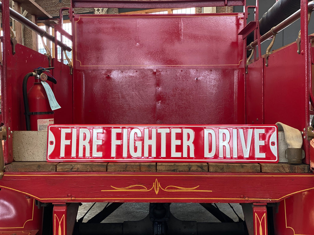Fire Fighter Drive Tin Sign