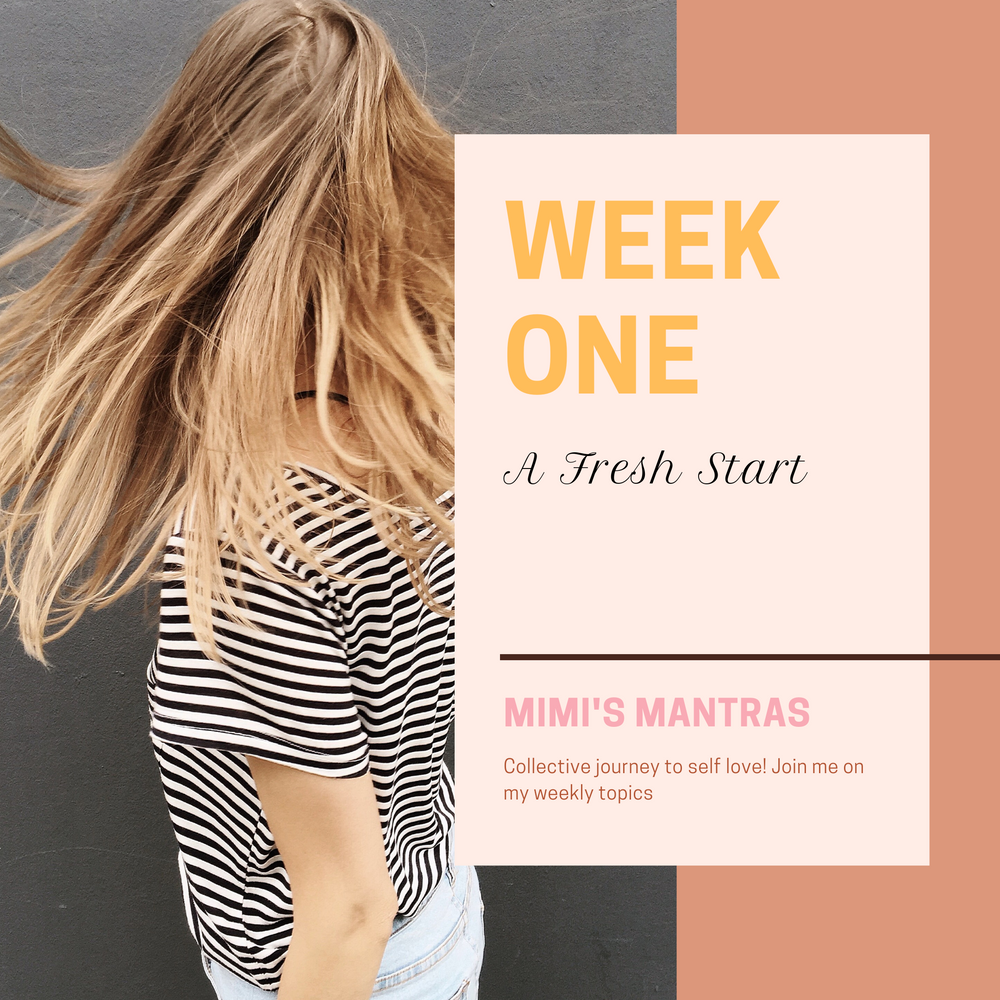 Week One: A Fresh Start