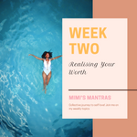Week Two: Realising Your Worth