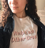 Help Each Other Grow (limited edition)