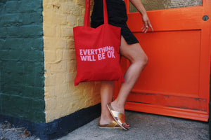 Everything Will Be OK (tote)