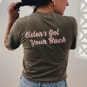 Sister's Got Your Back (olive)
