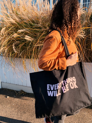Everything Will Be OK (large tote)