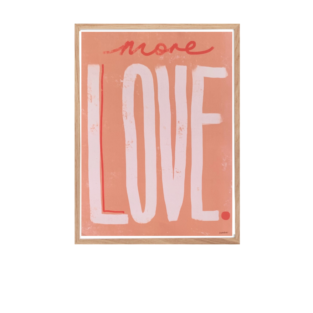 Load image into Gallery viewer, 'More Love' A3 Print