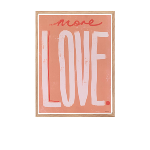 Load image into Gallery viewer, 'More Love' Art Print