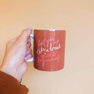 Don't Give Up (mug)