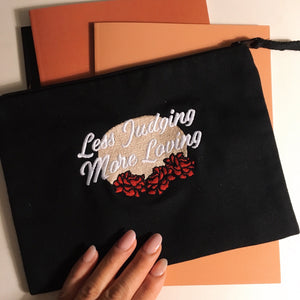 Less Judging More Loving Pouch