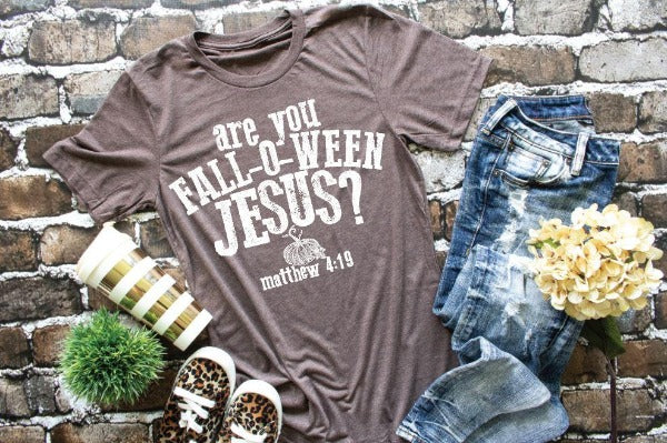 "(1) Short sleeve shirt ""Are You Fall-O-Ween Jesus?"" (accessories in the photo are not included)"