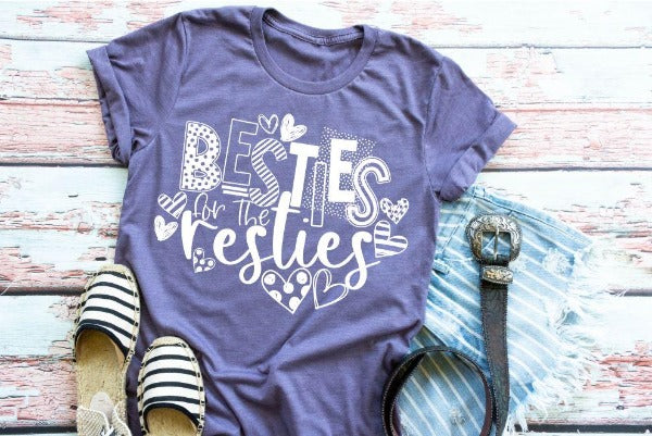 "(1) Short sleeve shirt ""Besties For The Resties"" (accessories in the photo are not included)"