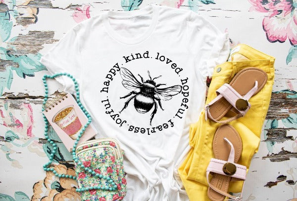"(1) Short sleeve shirt ""Bee Happy Kind Loved Hopeful Fearless Joyful"" (accessories in the photo are not included)"