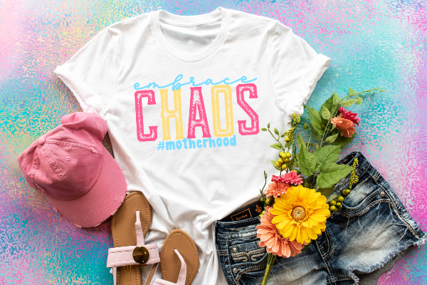 "(1) Short sleeve shirt ""Embrace Chaos #motherhood"" (accessories in the photo are not included)"