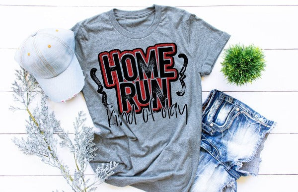 "(1) Short sleeve shirt ""Home Run Kind Of Day"" (accessories in the photo are not included)"