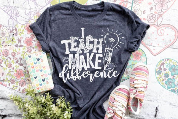 "(1) Short sleeve shirt ""I Teach To Make A Difference"" (accessories in the photo are not included)."