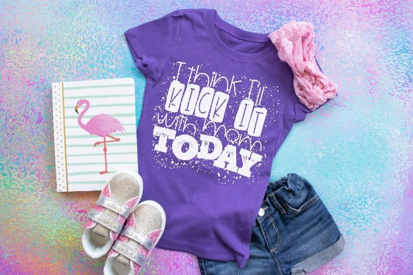 "(1) Short sleeve shirt ""I Think I'll Kick It With Mom Today- Youth Shirt - Youth Shirt"" (accessories in the photo are not included)."