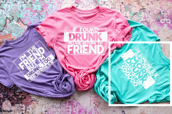 Drunk Friends (3 Shirt Options)