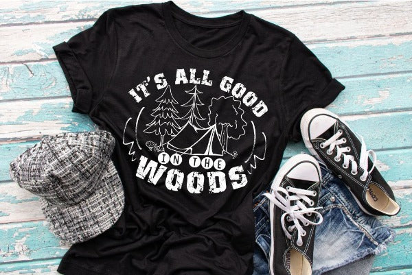 "(1) Short sleeve shirt ""It's All Good In The Woods"" (accessories in the photo are not included)"
