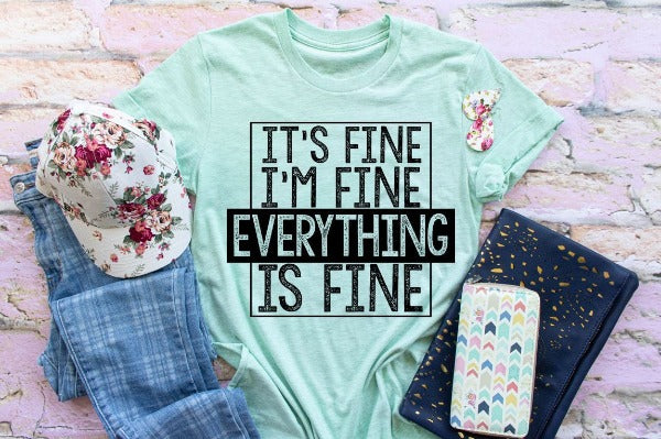 "(1) Short sleeve shirt ""It's Fine I'm Fine Everything Is Fine"" (accessories in the photo are not included)"