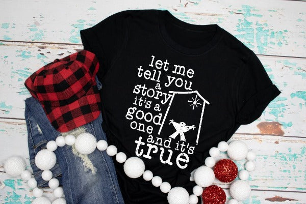 "(1) Short sleeve shirt ""Let Me Tell You A Story It's Good And It's True"" (accessories in the photo are not included)"