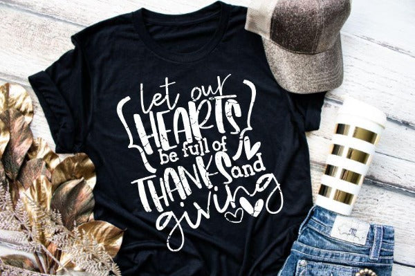 "(1) Short sleeve shirt ""Let Our Hearts Be Full Of Thanks And Giving"" (accessories in the photo are not included)."
