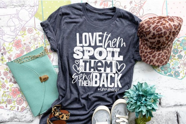 "(1) Short sleeve shirt ""Love Them Spoil Them Send Them Back"" (accessories in the photo are not included)."