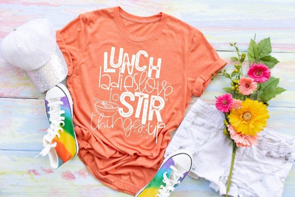 "1) Short sleeve shirt ""Lunch Ladies Love To Stir Things Up"" (accessories in the photo are not included)"