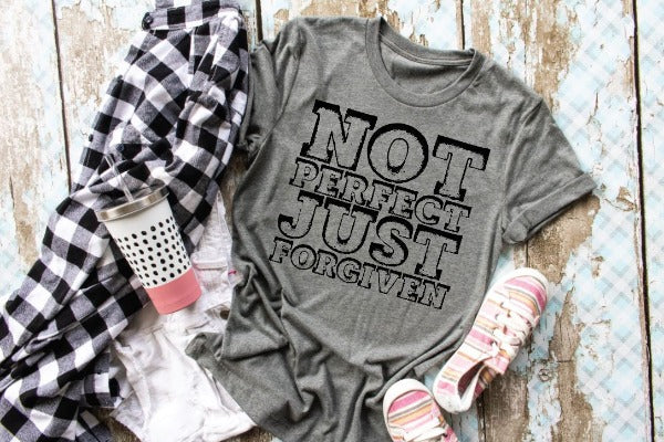 "(1) Short sleeve shirt ""Not Perfect Just Forgiven"" (accessories in the photo are not included)."
