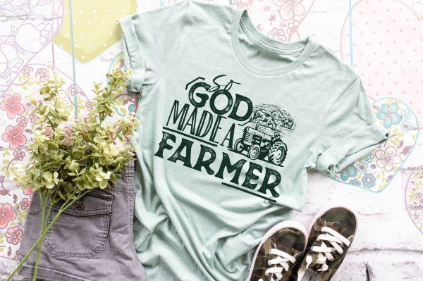 "(1) Short sleeve shirt ""So God Made A Farmer"" (accessories in the photo are not included)"