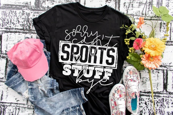 "(1) Short sleeve shirt ""Sorry Can't Sports Stuff Bye"" (accessories in the photo are not included)."