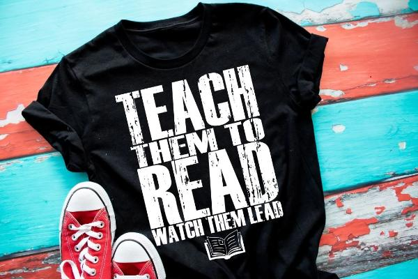 Teach Them To Read Watch Them Lead