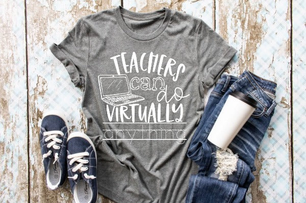 "(1) Short sleeve shirt ""Teachers Can Do Virtually Anything"" (accessories in the photo are not included)."
