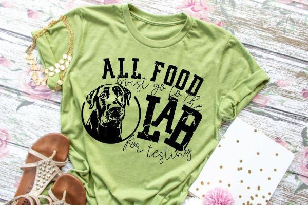 "(1) Short sleeve shirt ""All Food Must Go To The Lab For Testing"" (accessories in the photo are not included"