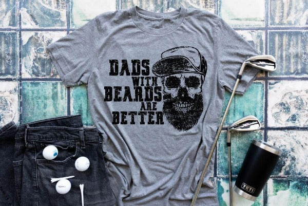 "(1) Short sleeve shirt ""Dads With Beards Are Better'"" (accessories in the photo are not included)"