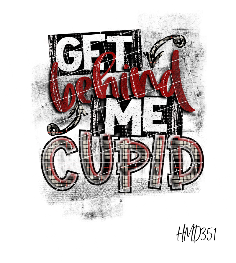 Get Behind Me Cupid TRANSFER (PHYSICAL)