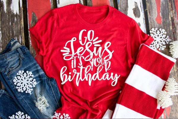 "(1) Short sleeve shirt ""Go Jesus It's Your Birthday"" (accessories in the photo are not included)."