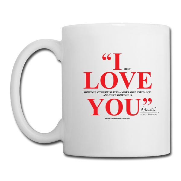 Albert Einstein I Love You Quote Mug