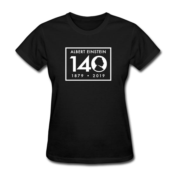 Einstein 140th Birthday Women's T-Shirt