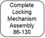Complete Locking Mechanism Assembly 86-130