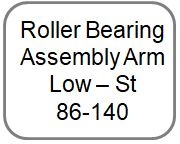 Roller Bearing Assembly Arm - Low - St