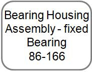Bearing Housing Assembly - fixed Bearing