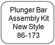 Plunger Bar Assembly Kit New Style