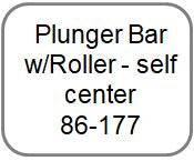Plunger Bar w/Roller - self center New style 86-177