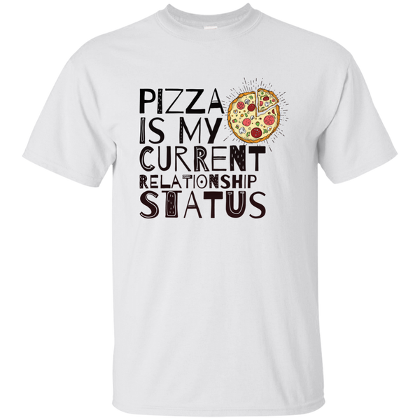 Pizza Is My Current Relationship Tee