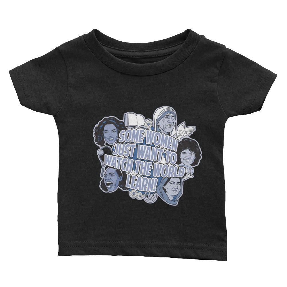 Infant  Some Women Tee